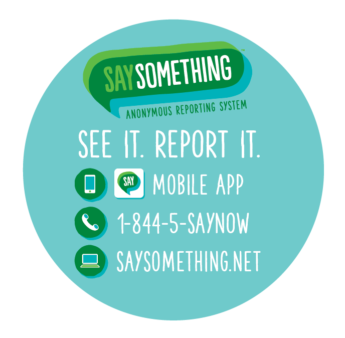 Say Something Anonymous Reporting Tool
